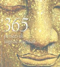 365 PENSEES DE SAGESSE ORIENTALE