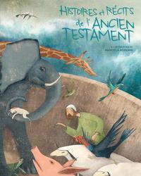 HISTOIRES ET RECITS DE L'ANCIEN TESTAMENT
