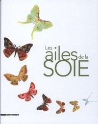 LES AILES DE LA SOIE