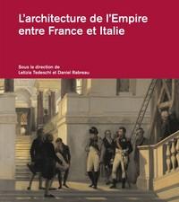 L'ARCHITECTURE DE L'EMPIRE ENTRE FRANCE