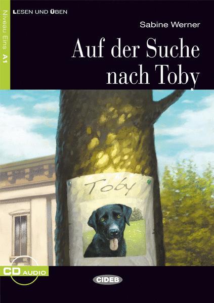 AUF DER SUCHE NACH TOBY + CD AUDIO