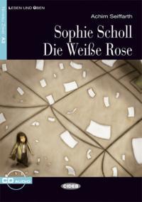 SOPHIE SCHOLL-DIE WEISE ROSE + CD/A2