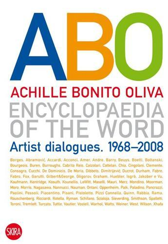 ABO ENCYCLOPAEDIA OF THE WORD ARTIST DIALOGUES 1968-2008 /ANGLAIS