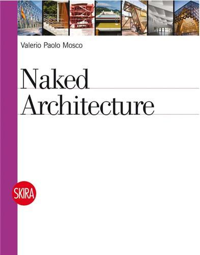 NAKED ARCHITECTURE /ANGLAIS
