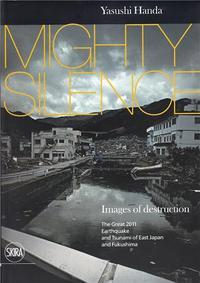 YASUSHI HANDA MIGHTY SILENCE /ANGLAIS