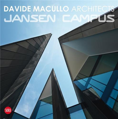 DAVIDE MACULLO ARCHITECTS JANSEN CAMPUS /ANGLAIS