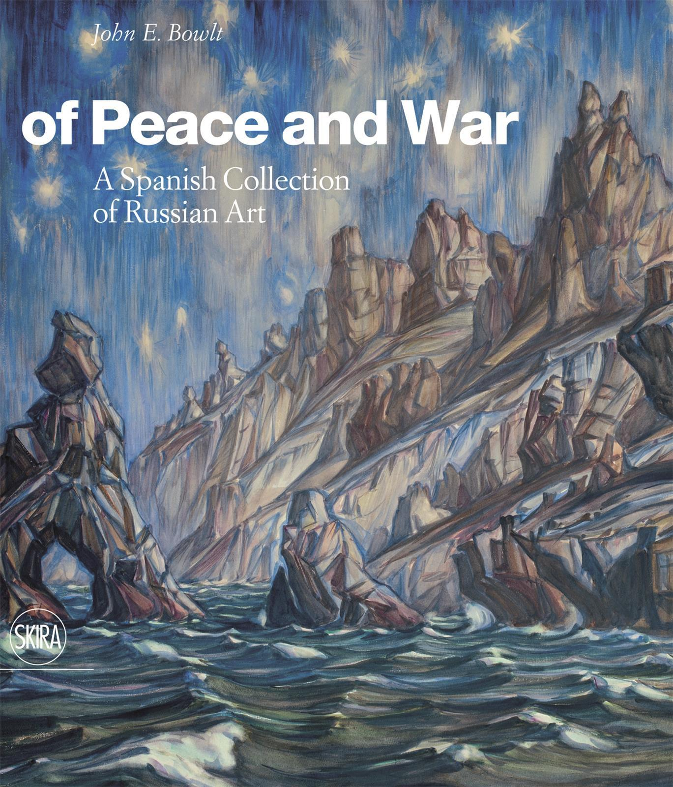 OF PEACE AND WAR A SPANISH COLLECTION OF MODERN RUSSIAN ART /ANGLAIS