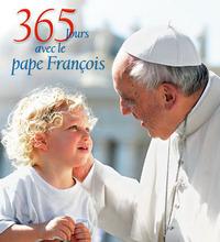 365 JOURS AVEC LE PAPE FRANCOIS