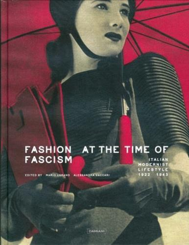 FASHION AT TIME OF FACISM /ANGLAIS