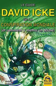 LE GUIDE DAVID ICKE DE LA CONSPIRATION MONDIALE