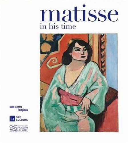 MATISSE IN HIS TIME /ANGLAIS