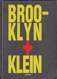 WILLIAM KLEIN BROOKLYN + KLEIN /ANGLAIS