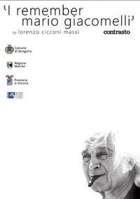 I REMEMBER MARIO GIACOMELLI (DVD + LIVRET) /ANGLAIS