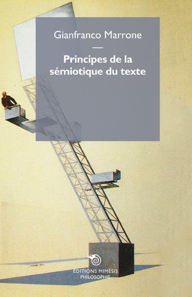 PRINCIPES DE LA SEMIOTIQUE DU TEXTE