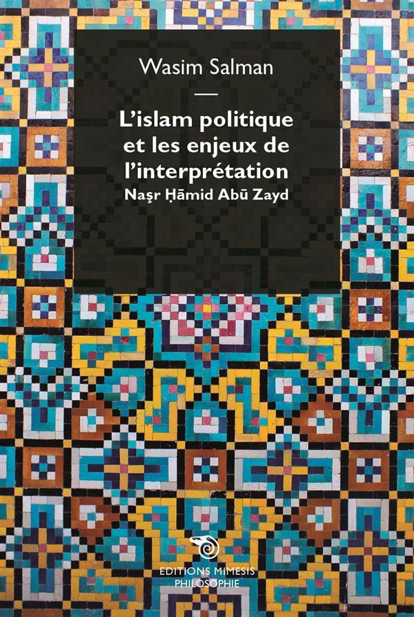 L ISLAM POLITIQUE ET LES ENJEUX DE L INTERPRETATION