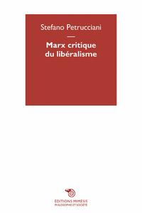 MARX, CRITIQUE DU LIBERALISME