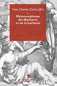METAMORPHOSES DES BARBARES ET DE LA BARBARIE
