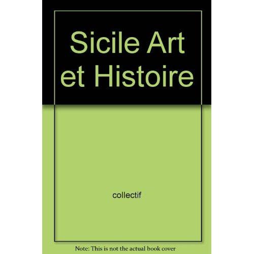 SICILE ART ET HISTOIRE