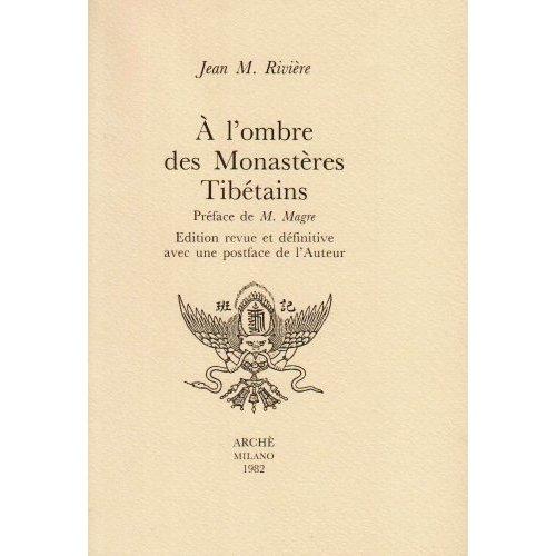 A L'OMBRE DES MONASTERES TIBETAINS