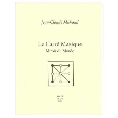 LE CARRE MAGIQUE : MIROIR DU MONDE