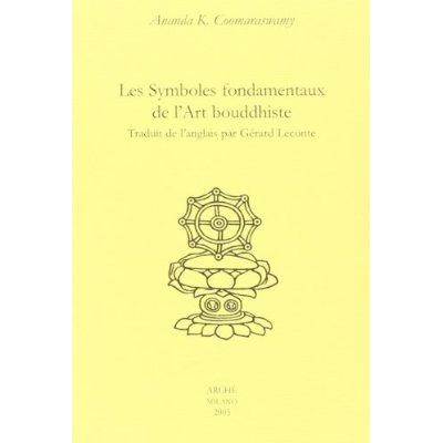 LES SYMBOLES FONDAMENTAUX DE L'ART BOUDDHISTE