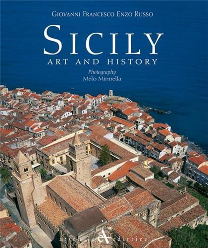 SICILY ART AND HISTORY /ANGLAIS