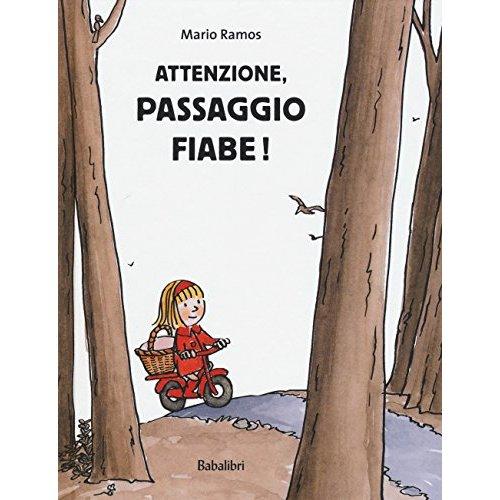 ATTENZIONE, PASSAGIO FIABE !