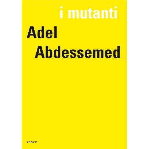 I MUTANTI: ADEL ABDESSEMED /FRANCAIS/ANGLAIS/ITALIEN
