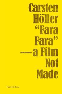 """FARA FARA"" - A FILM NOT MADE"
