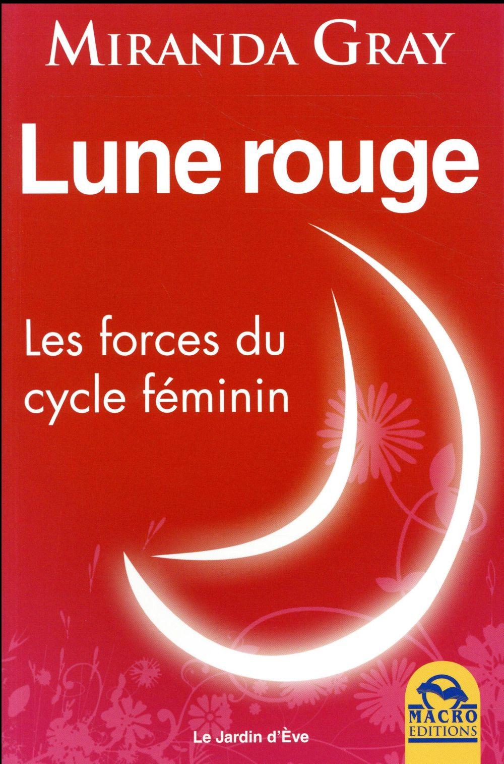 LUNE ROUGE - LES FORCES DU CYCLE FEMININ