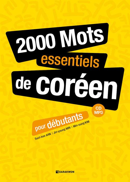 2000 MOTS ESSENTIELS DE COREEN POUR DEBUTANTS