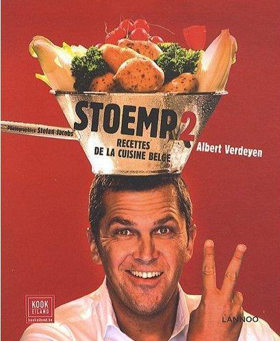 STOEMP !. VOLUME 2, RECETTES DE LA CUISINE BELGE