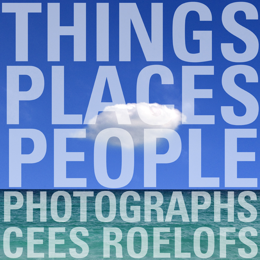 THINGS, PLACES, PEOPLE