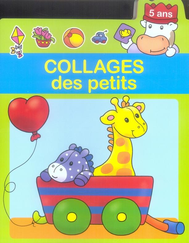 LIVRE DE COLLAGE DES PETITS (5 ANS)