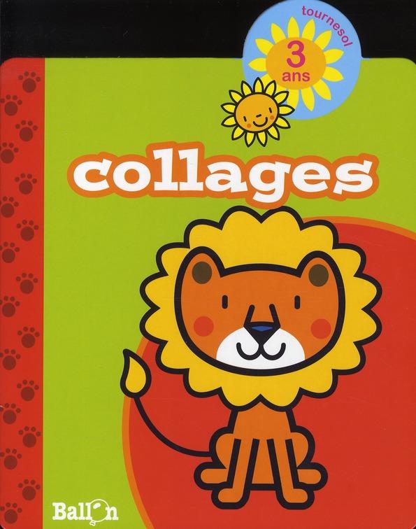 COLLAGES (LION) 3 ANS
