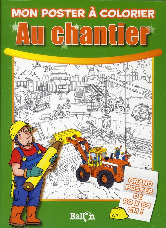 COLORIAGE POSTER CHANTIER