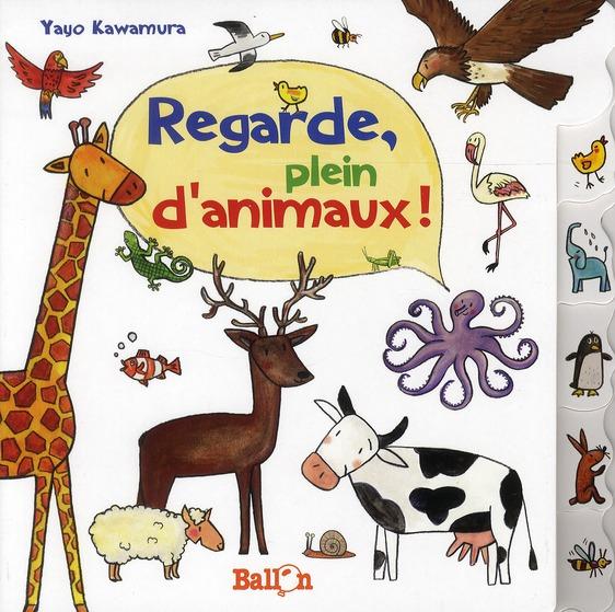 REGARDE, PLEIN D'ANIMAUX !