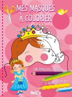 MES MASQUES DE PRINCESSES A COLORIER