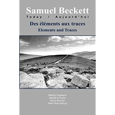 DES ELEMENTS AUX TRACES - ELEMENTS AND TRACES