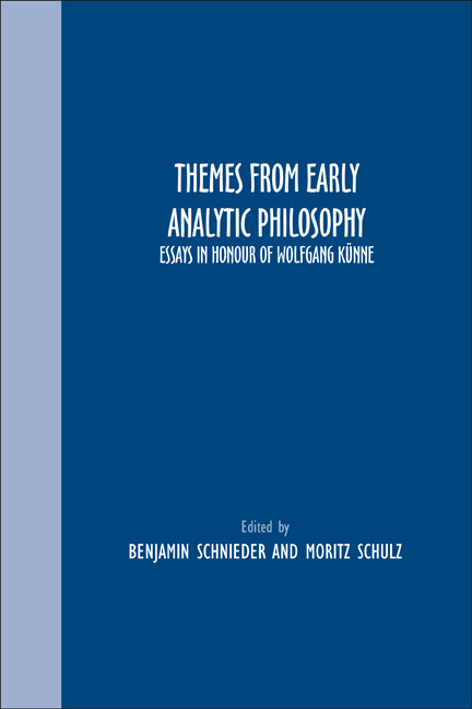 THEMES FROM EARLY ANALYTIC PHILOSOPHY. ESSAYS IN HONOUR OF WOLFGANG KUNNE