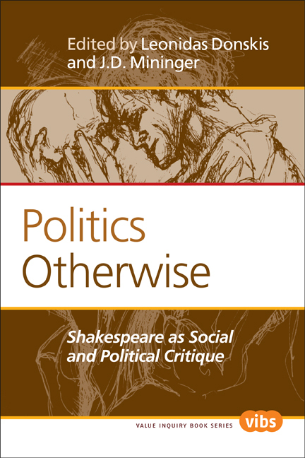POLITICS OTHERWISE. SHAKESPEARE AS SOCIAL AND POLITICAL CRITIQUE