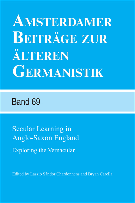SECULAR LEARNING IN ANGLO-SAXON ENGLAND. EXPLORING THE VERNACULAR