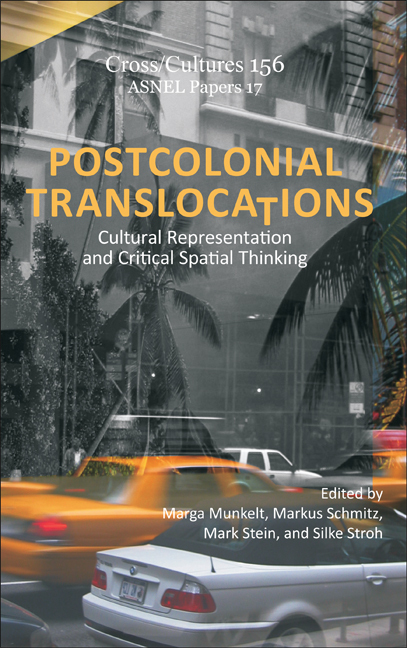 POSTCOLONIAL TRANSLOCATIONS. CULTURAL REPRESENTATION AND CRITICAL SPATIAL THINKING