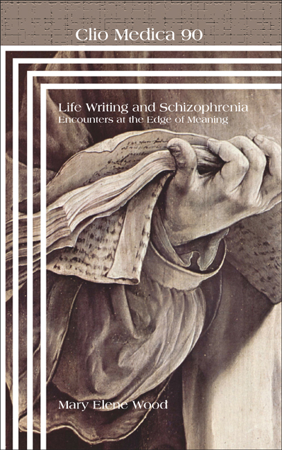 LIFE WRITING AND SCHIZOPHRENIA. ENCOUNTERS AT THE EDGE OF MEANING