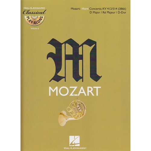 HORN CONCERTO IN D MAJOR, KV 412/514 (386B) COR +CD