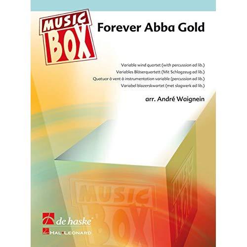 FOREVER ABBA GOLD MUSIQUE D'ENSEMBLE -PARTITION+PARTIES SEPAREES