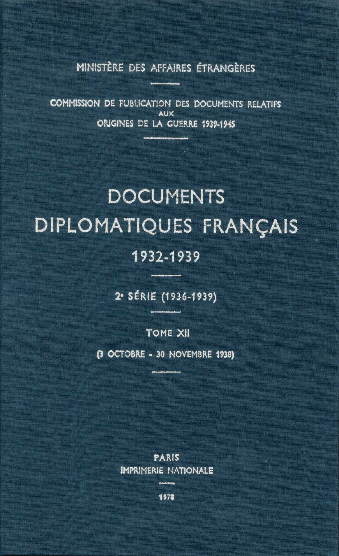 DOCUMENTS DIPLOMATIQUES FRANCAIS - 1938 - TOME V (2 OCTOBRE - 30 NOVEMBRE)