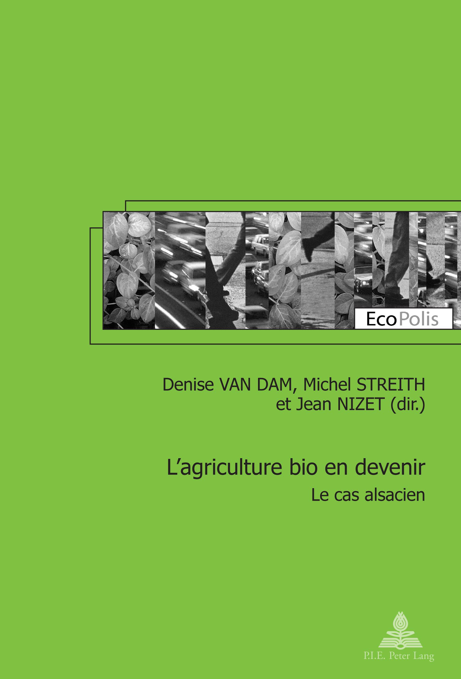 L'AGRICULTURE BIO EN DEVENIR - LE CAS ALSACIEN