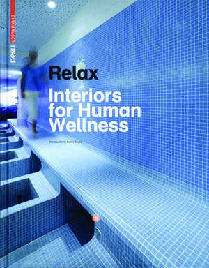 RELAX INTERIORS FOR HUMAN WELLNESS /ANGLAIS