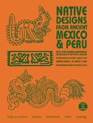 NATIVE DESIGNS FROM ANCIENT MEXICO & PERU - LIVRE + CD